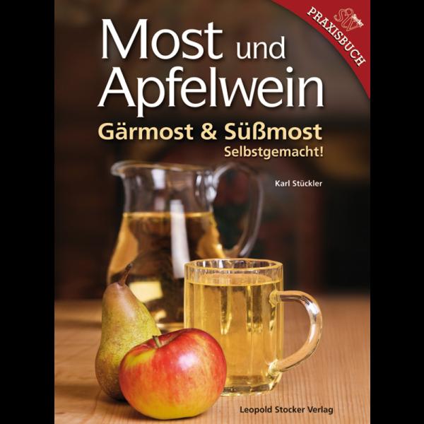 Most und Apfelwein - Gärmost und Süßmost/STV