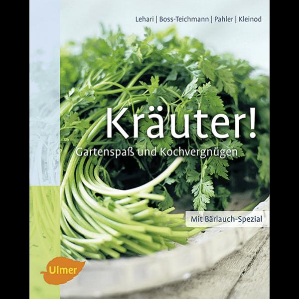 Kräuter! Gartenspaß und Kochvergnügen/UV