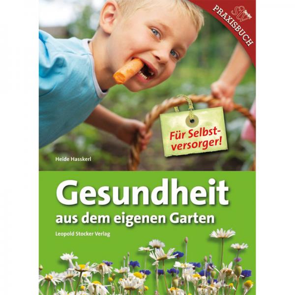 Gesundheit aus dem eigenen Garten /stv