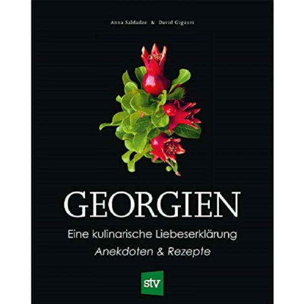 GEORGIEN, Eine kulinarische Liebeserklärung / STV