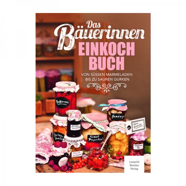 Das Bäuerinnen-Einkochbuch
