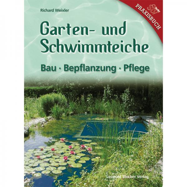 Garten u. Schwimmteiche/Weixler/Hauer/STV