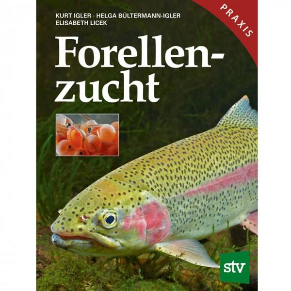 Forellenzucht, Igler/STV