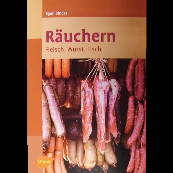Räuchern; Fleisch, Wurst, Fisch, Binder /UV