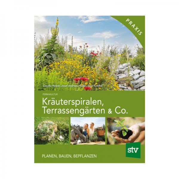 Kräuterspriralen, Terrassengärten & Co