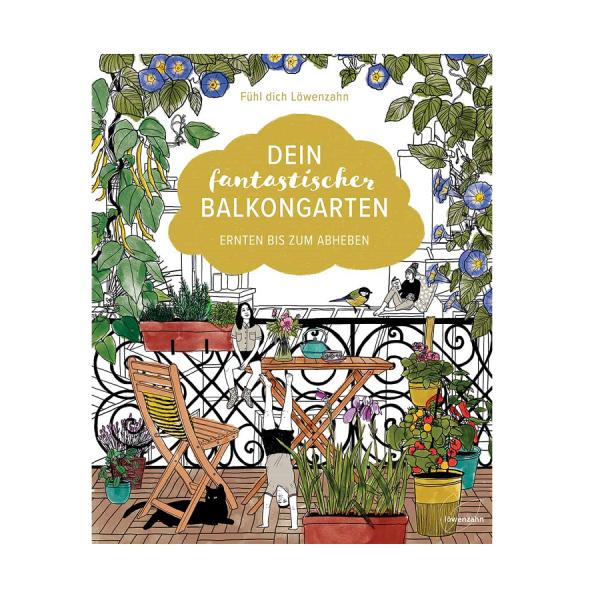 Dein fantastischer Balkongarten/Löwenzahn