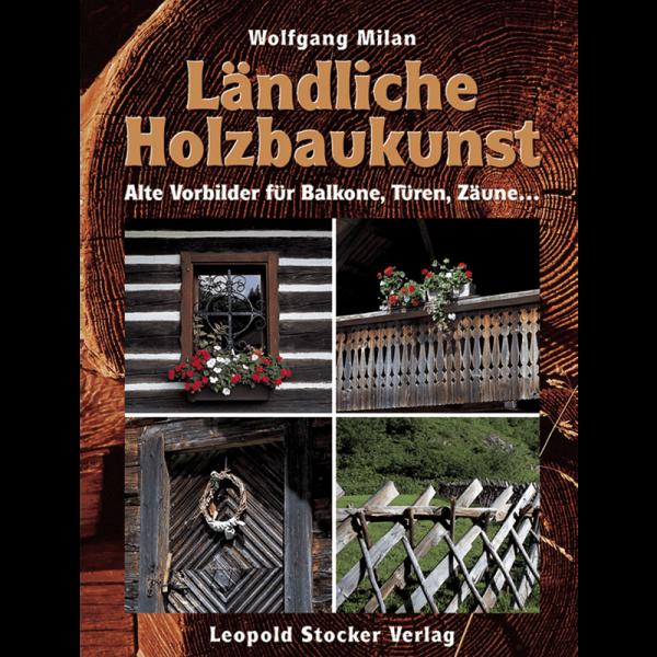 Ländliche Holzbaukunst, Milan, STV