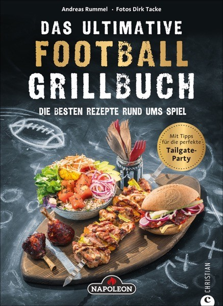 NAPOLEON Das ultimative Football-Grillbuch