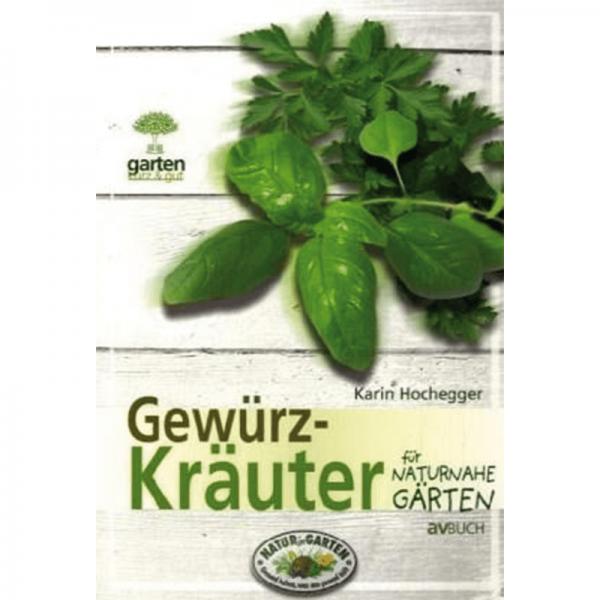 Gewürz-Kräuter für naturnahe Gärten/AV