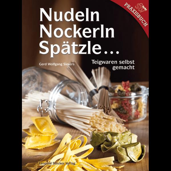 Nudeln, Nockerln, Spätzle, ... / STV