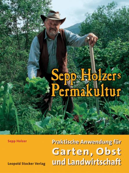 Sepp Holzers Permakultur/STV