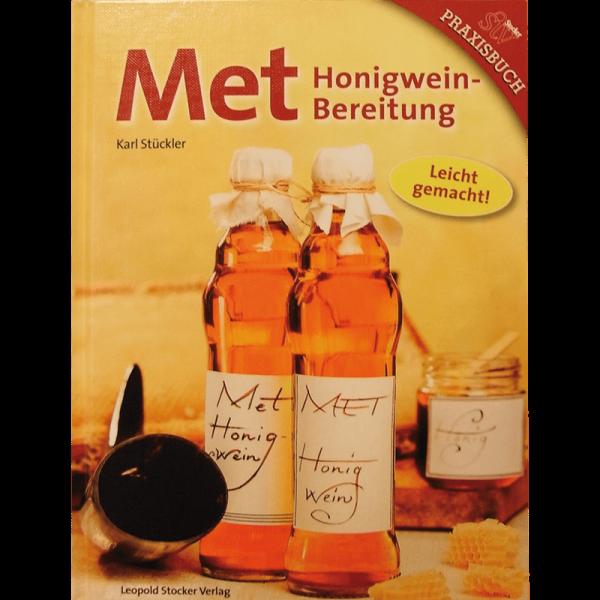 Met - Honigweinbereitung/Stückler