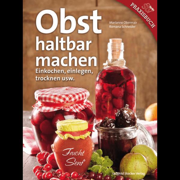 Obst haltbar machen; Obermaier/Schneider, STV