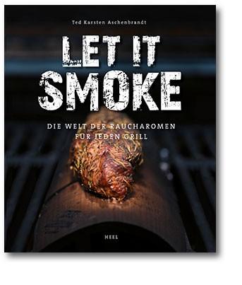 Let it smoke!