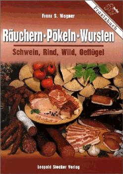 Räuchern, Pökeln, Wursten /STV