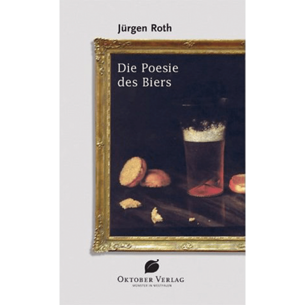 The poetry of beer/Roth