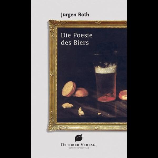 Die Poesie des Bieres/Roth
