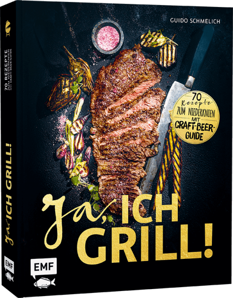 YES, I GRILL! - 70 recipes to get you down. With craft beer guide