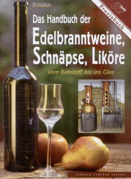 Edelbranntweine, Schnäpse, Liköre; Jäger/STV