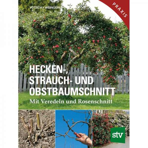 Hecken- Strauch- und Obstbaumschnitt; STV