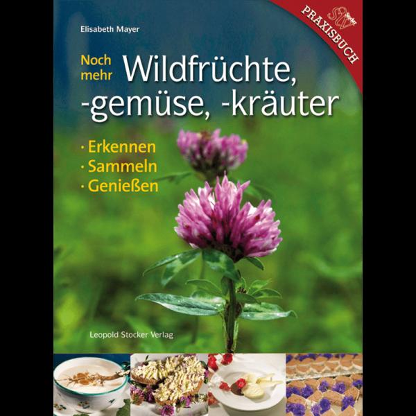 Even more wild fruits,vegetables,herbs/ STV