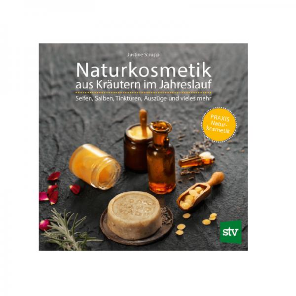 Naturkosmetik aus Kräutern im Jahreslauf/STV