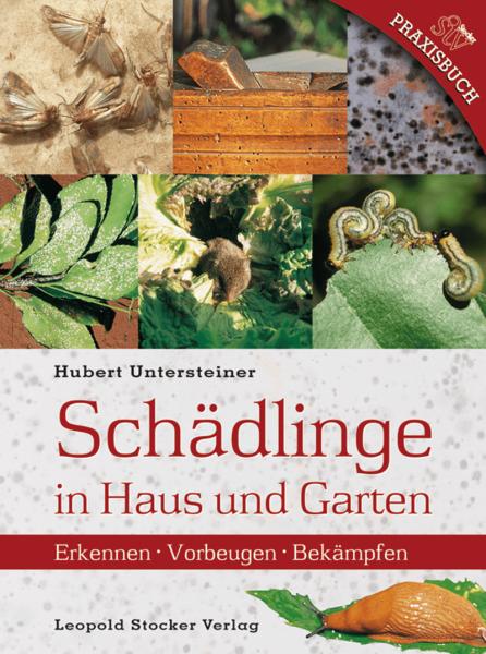 Schädlinge in Haus und Garten/Unterweger/STV