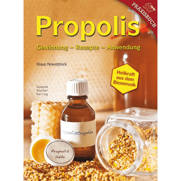 Propolis. Heilkraft aus dem Bienenvolk/STV