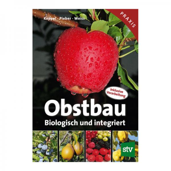 Obstbau. Biologisch und integriert
