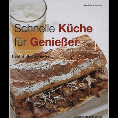 Schnelle Küche für Geniesser/ STV